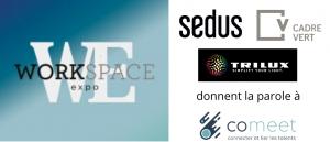Conference Comeet sur Workspace Expo